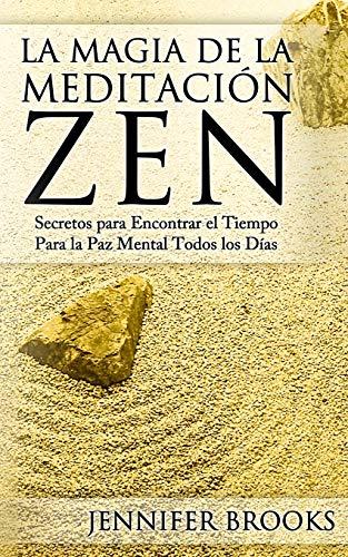 La Magia De La Meditación Zen /: Brooks, Jennifer