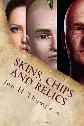 Skins, Chips and Relics: Thompson, Jon H
