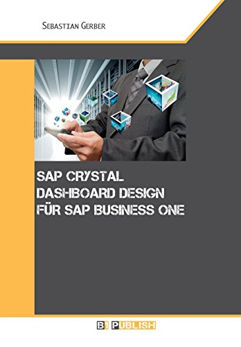 9781494785062: SAP Crystal Dashboard Design für SAP Business One