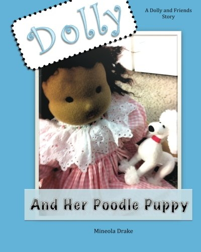 9781494791445: Dolly and her Poodle Puppy (Dolly and Friends) (Volume 2)
