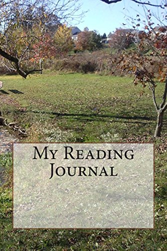 9781494792305: My Reading Journal: Volume 4 (Loving Literature for Life)