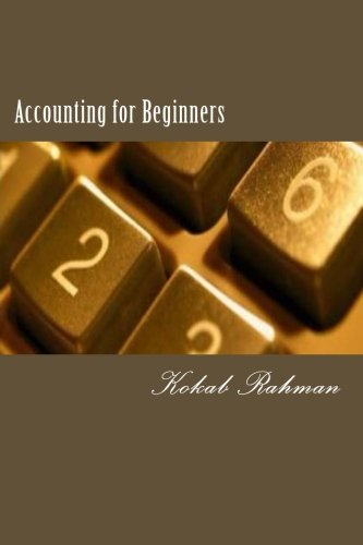 9781494792947: Accounting for Beginners B/W