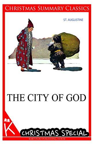 9781494795092: The City of God [Christmas Summary Classics]