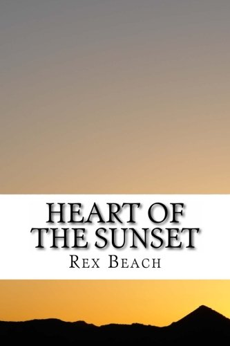 9781494795702: Heart of the Sunset