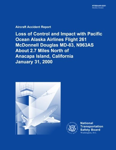 Aircraft Accident Report Loss of Control and: National Transportation Safety