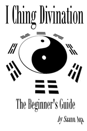 9781494798499: I Ching Divination: The Beginner's Guide