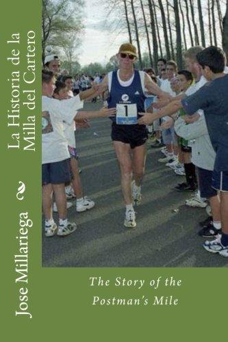 9781494799656: La Historia de la Milla del Cartero: The Story of the Postman's Mile (Spanish Edition)