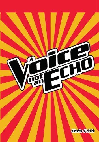 9781494799915: A Voice Not An Echo (Volume 1)