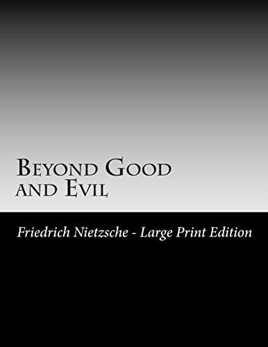 9781494800932: Beyond Good and Evil: Large Print