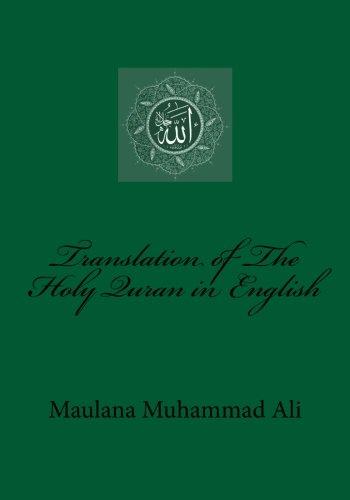 Translation of the Holy Quran in English: Ali, Maulana Muhammad