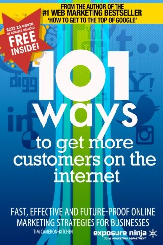 101 Ways to Get More Customers from: Kitchen, Tim, Sharma,