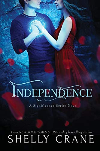 9781494803797: Independence: A Significance Series Novel: Volume 4 (Signifiance)