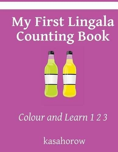 My First Lingala Counting Book: Colour and: kasahorow