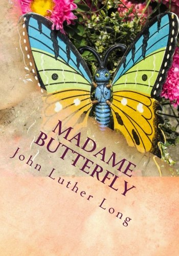9781494805593: Madame Butterfly