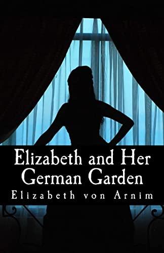 9781494805760: Elizabeth and Her German Garden