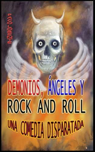 9781494806101: Demonios, ángeles y rock and roll
