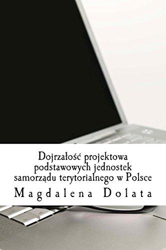 9781494807252: Dojrzalosc projektowa podstawowych jednostek samorzadu terytorialnego w Polsce
