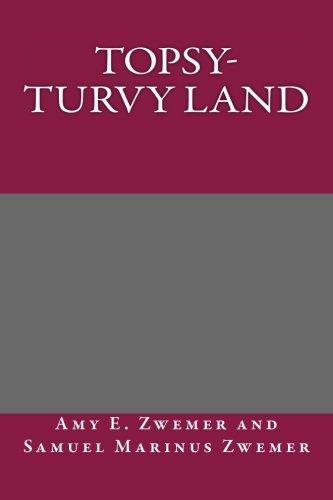 9781494808174: Topsy-Turvy Land