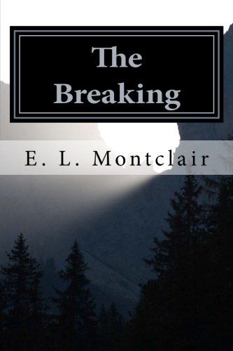9781494808778: The Breaking (The End of the Golden Age) (Volume 2)