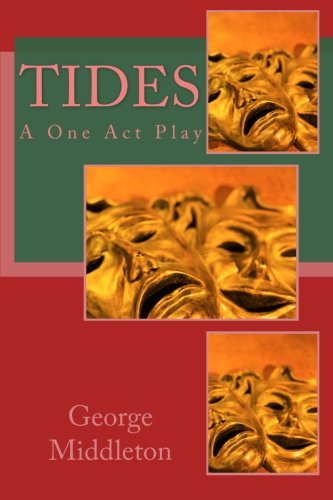 9781494810054: Tides: A One Act Play