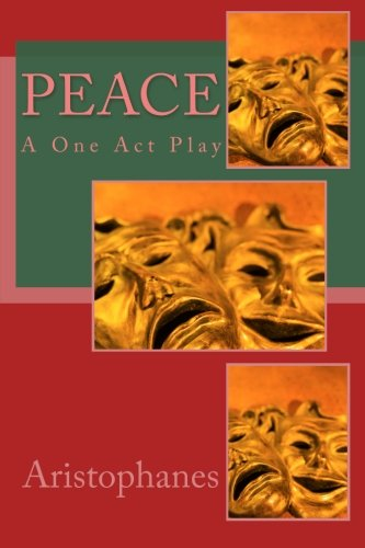 9781494810443: Peace: A One Act Play