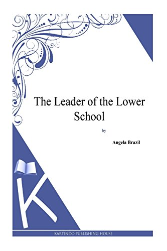 9781494814526: The Leader of the Lower School