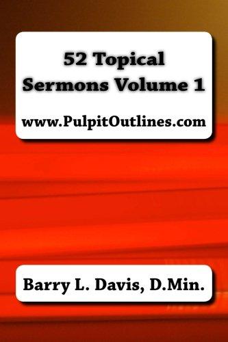 9781494816308: 52 Topical Sermons Volume 1