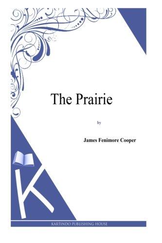 9781494817275: The Prairie