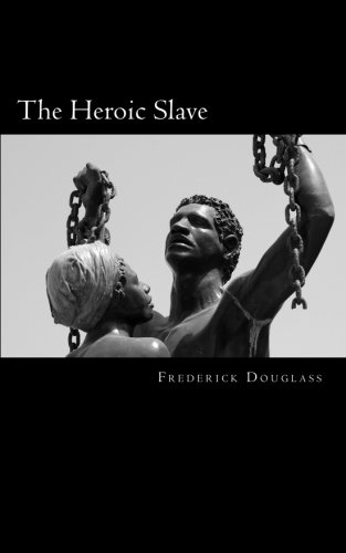 9781494818180: The Heroic Slave