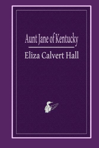 9781494820541: Aunt Jane of Kentucky