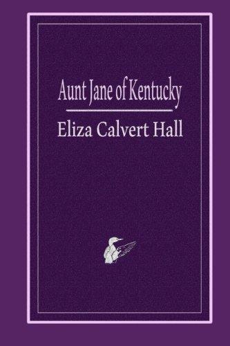 9781494820541: Aunt Jane of Kentucky