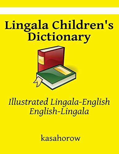 Lingala Children's Dictionary: Illustrated Lingala-English, English-Lingala (kasahorow ...