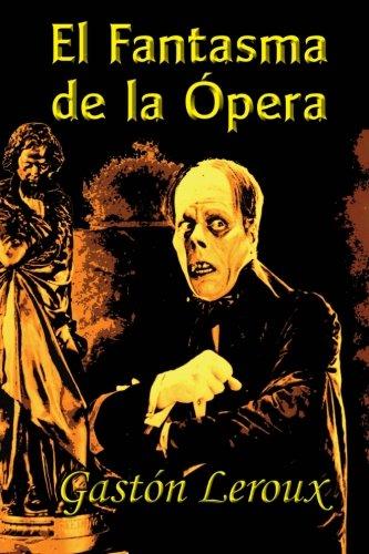 9781494825096: El Fantasma de la Ópera (Spanish Edition)