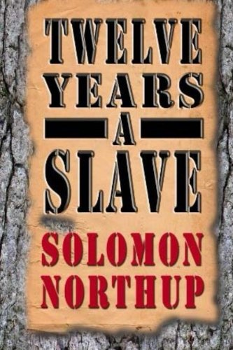 Twelve Years a Slave: Solomon Northup