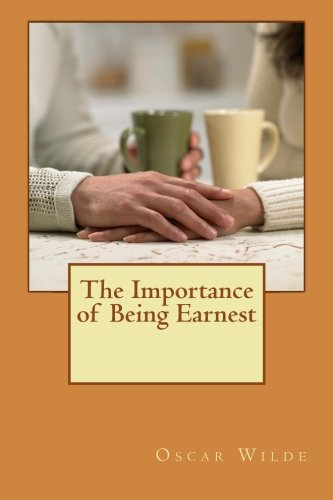 9781494829933: The Importance of Being Earnest