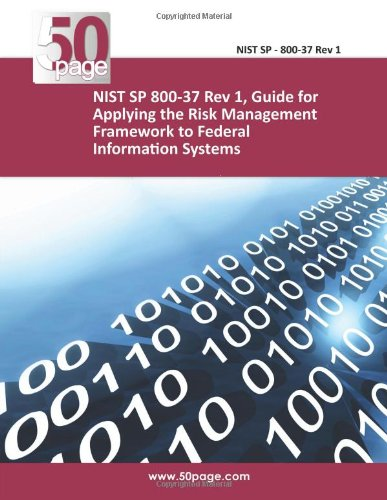 9781494836030: NIST SP 800-37 Rev 1, Guide for Applying the Risk Management Framework to Federal Information Systems