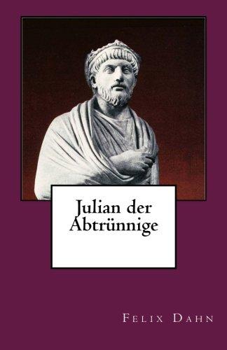 9781494836115: Julian der Abtrünnige (German Edition)