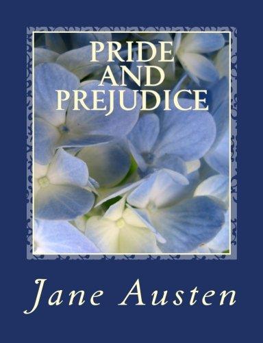 Pride and Prejudice [Large Print Edition]: The Complete & Unabridged Original Classic Edition (...