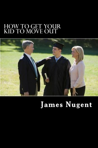 How To Get Your Kid To Move: Nugent, James