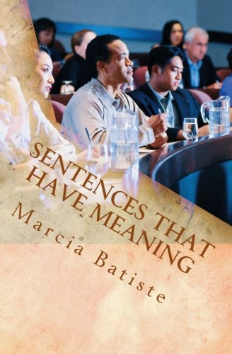 Sentences That Have Meaning (Paperback): Marcia Batiste Smith