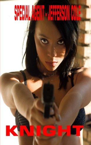Special Agent- Jefferson Cole: The Predator: Knight, Jim