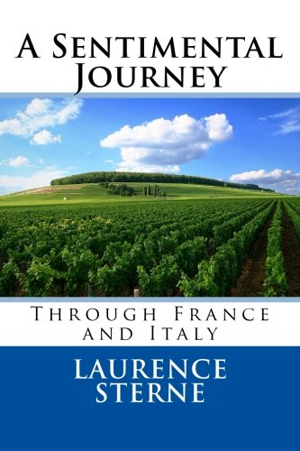 9781494838935: A Sentimental Journey through France and Italy