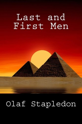 9781494840174: Last and First Men