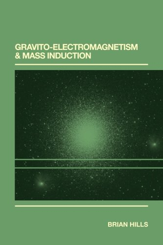 9781494844752: Gravito-Electromagnetism & Mass Induction
