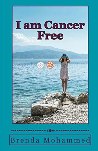 9781494845049: I am Cancer Free: A Memoir