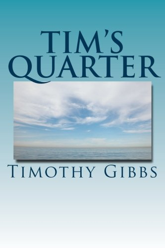 9781494846053: Tim's Quarter: Twenty Five Poems