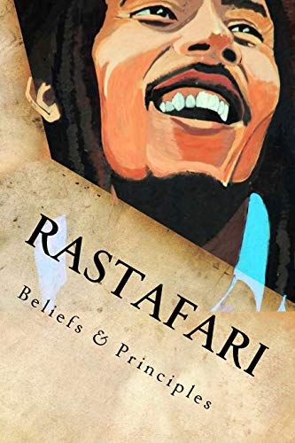 9781494846565: Rastafari: Beliefs & Principles