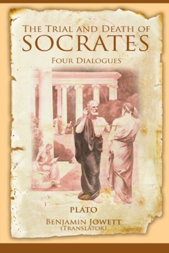 9781494846831: The Trial and Death of Socrates: Four Dialogues
