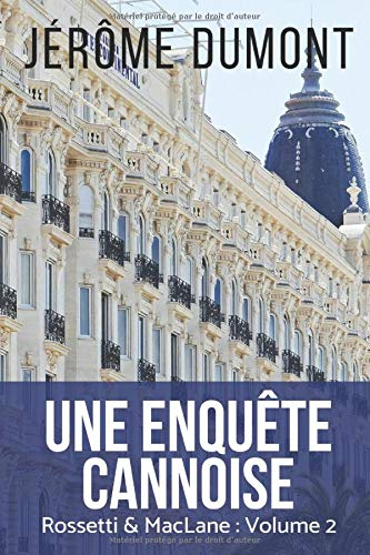 9781494847449: Une enquete cannoise (Rossetti & MacLane) (Volume 2) (French Edition)