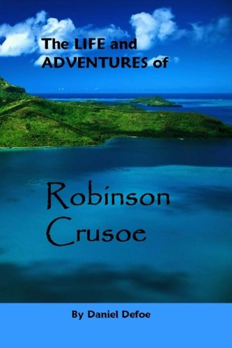 9781494853570: The Life and Adventures of Robinson Crusoe